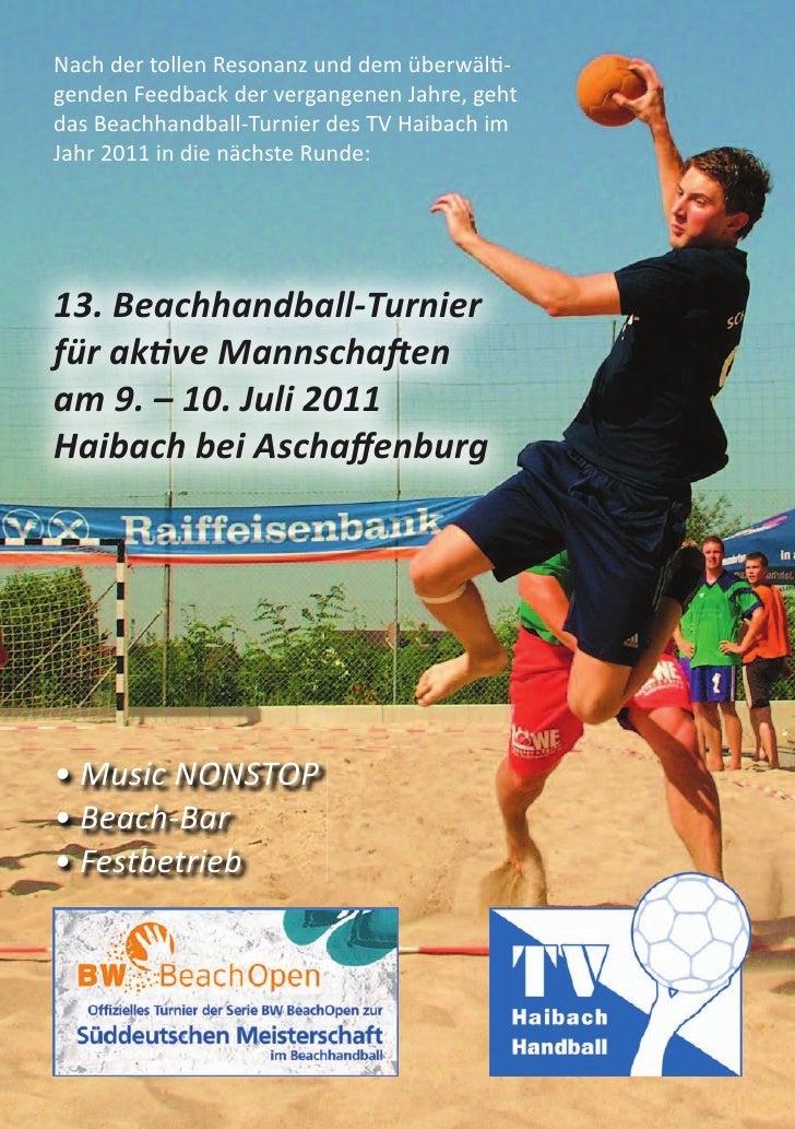 Nach der tollen Resonanz und dem überwälti-genden Feedback der vergangenen Jahre, gehtdas Beachhandball-Turnier des TV Hai...