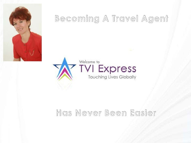 Becoming A Travel Agent<br />Has Never Been Easier<br />