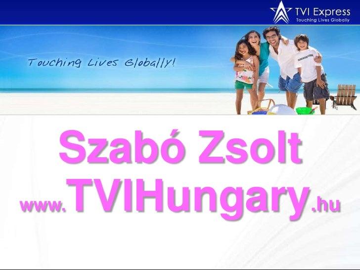 Szabó Zsolt www.TVIHungary.hu<br />
