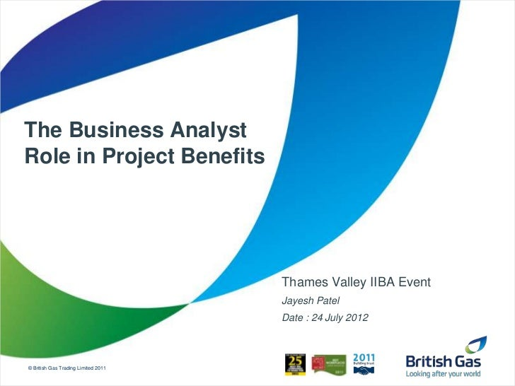 The Business AnalystRole in Project Benefits                                     Thames Valley IIBA Event                 ...