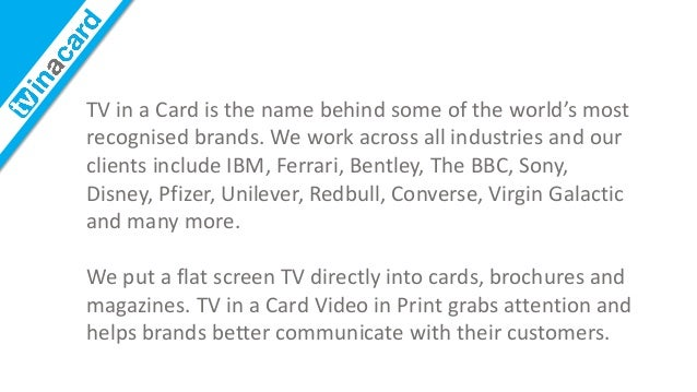 Tv in a card Video Brochures Client Case-studies March 2015