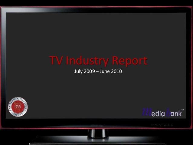 TV Industry Report July 2009 – June 2010