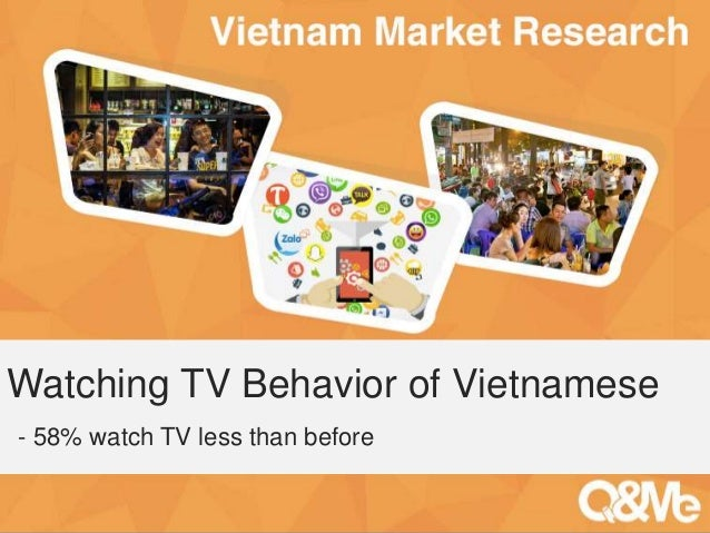 Watching TV Behavior of Vietnamese