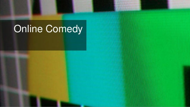 Online Comedy
