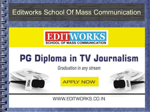 Editworks School Of Mass Communication
