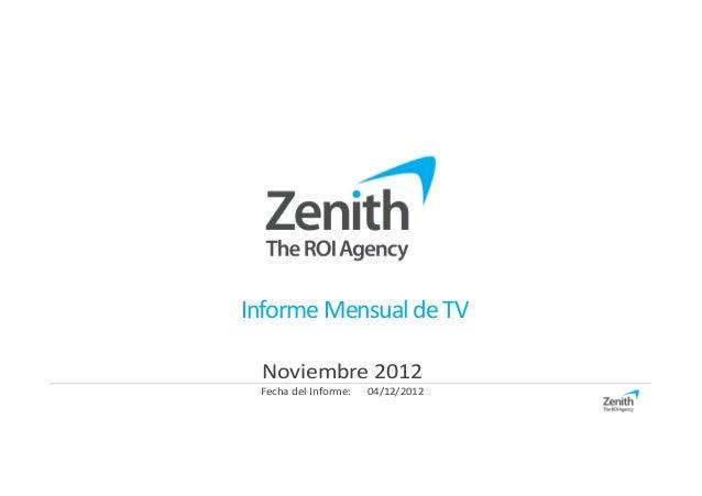 Informe Mensual de TV Noviembre 2012 Fecha del Informe:   04/12/2012