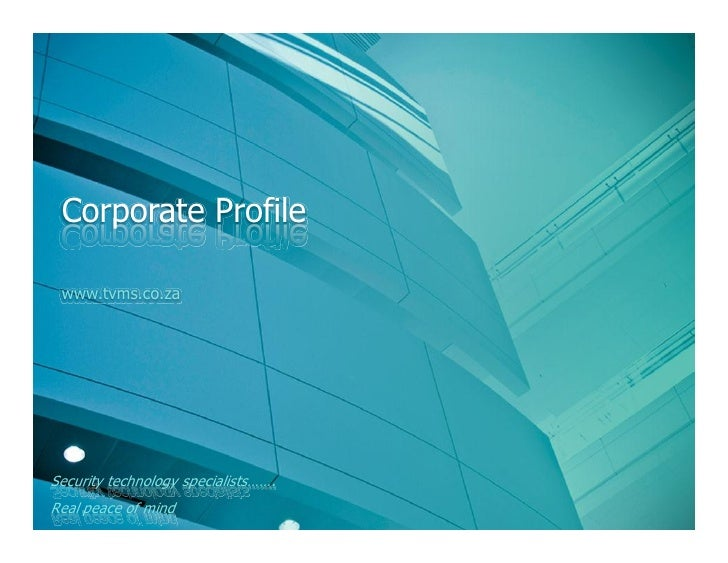 Corporate Profile   www.tvms.co.za     Security technology specialists   . Real peace of mind