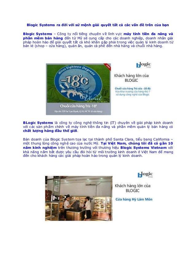 Blogic Systems ra đời với sứ mệnh giải quyết tất cả các vấn đề trên của bạn Blogic Systems – Công ty nổi tiến...