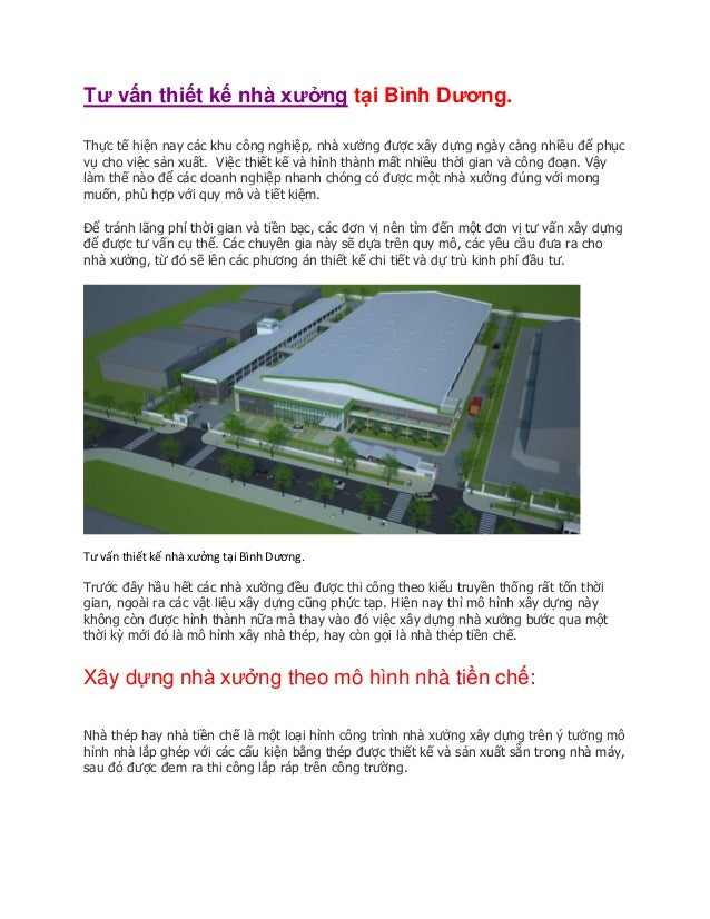 Tư vấn thiết kế nhà xưởng tại Bình Dương. Thực tế hiện nay các khu công nghiệp, nhà xưởng được xây dựng ngày càng nhiều để...