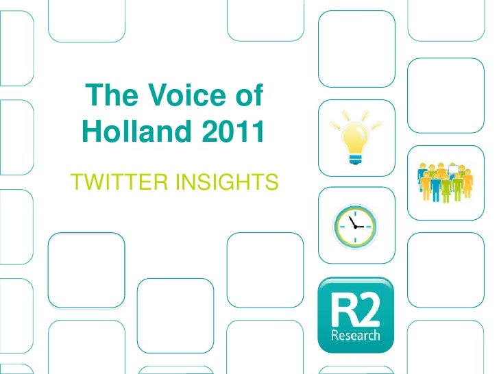 The Voice of Holland 2011<br />TWITTER INSIGHTS<br />