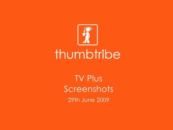 TV Plus Screenshots 29th June 2009