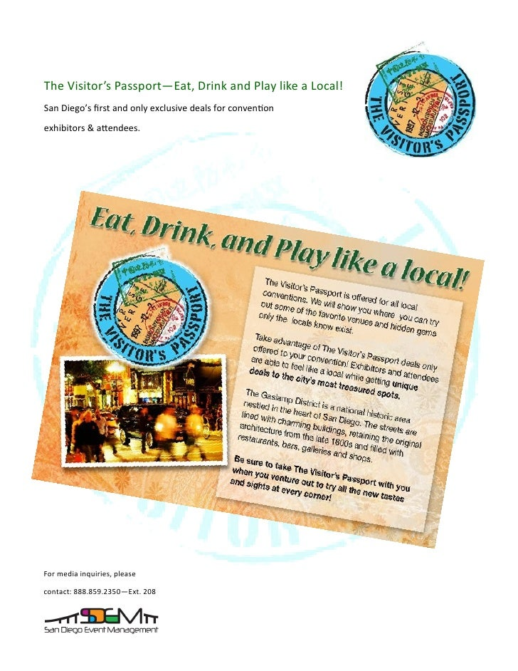 The Visitor's Passport—Eat, Drink and Play like a Local!San Diego's first and only exclusive deals for conventionexhibitor...