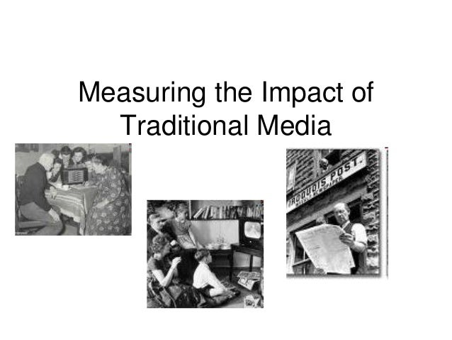 Measuring the Impact of Traditional Media