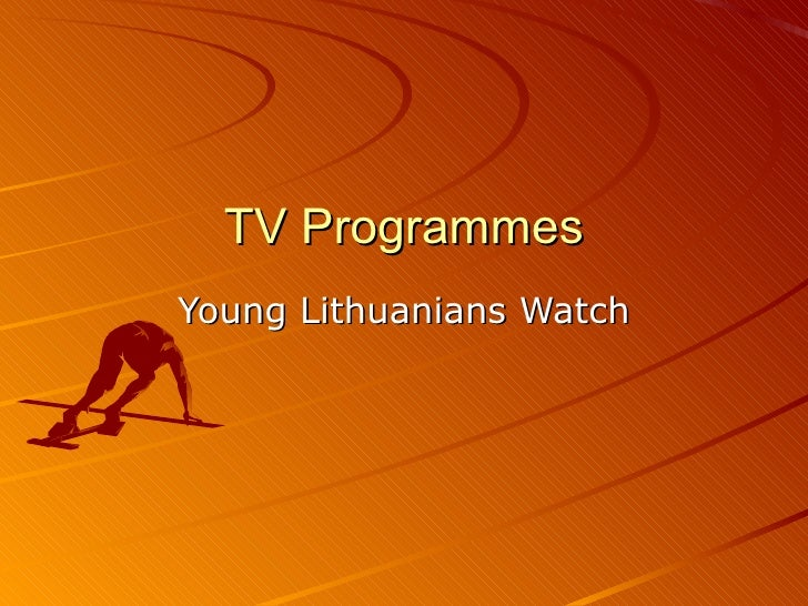 TV Programmes Young Lithuanians Watch