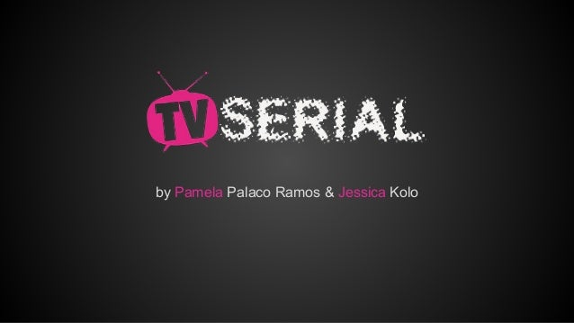by Pamela Palaco Ramos & Jessica Kolo