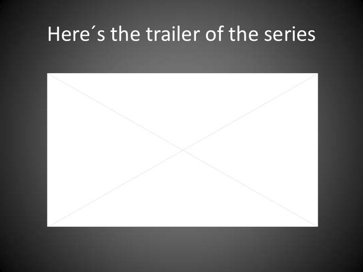 Here´s the trailer of the series