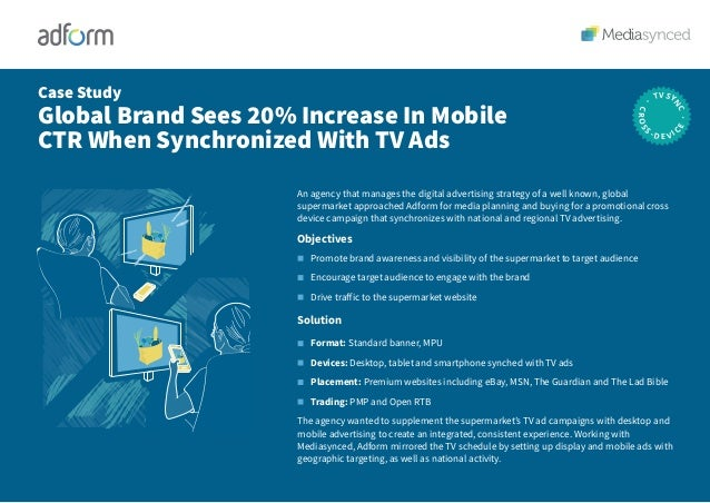 An agency that manages the digital advertising strategy of a well known, global supermarket approached Adform for media pl...