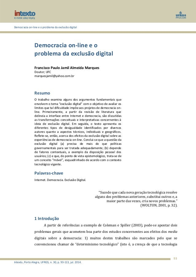 Democracia on-line e o problema da exclusão digital  Intexto, Porto Alegre, UFRGS, n. 30, p. 93-113, jul. 2014.  93  Democ...
