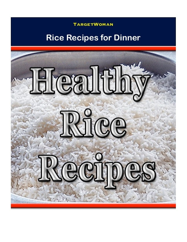 TargetWoman Rice Recipes for Dinner