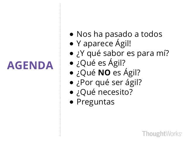 ¿por qué elegir ágil? por María Fernanda Escudero Slide 3