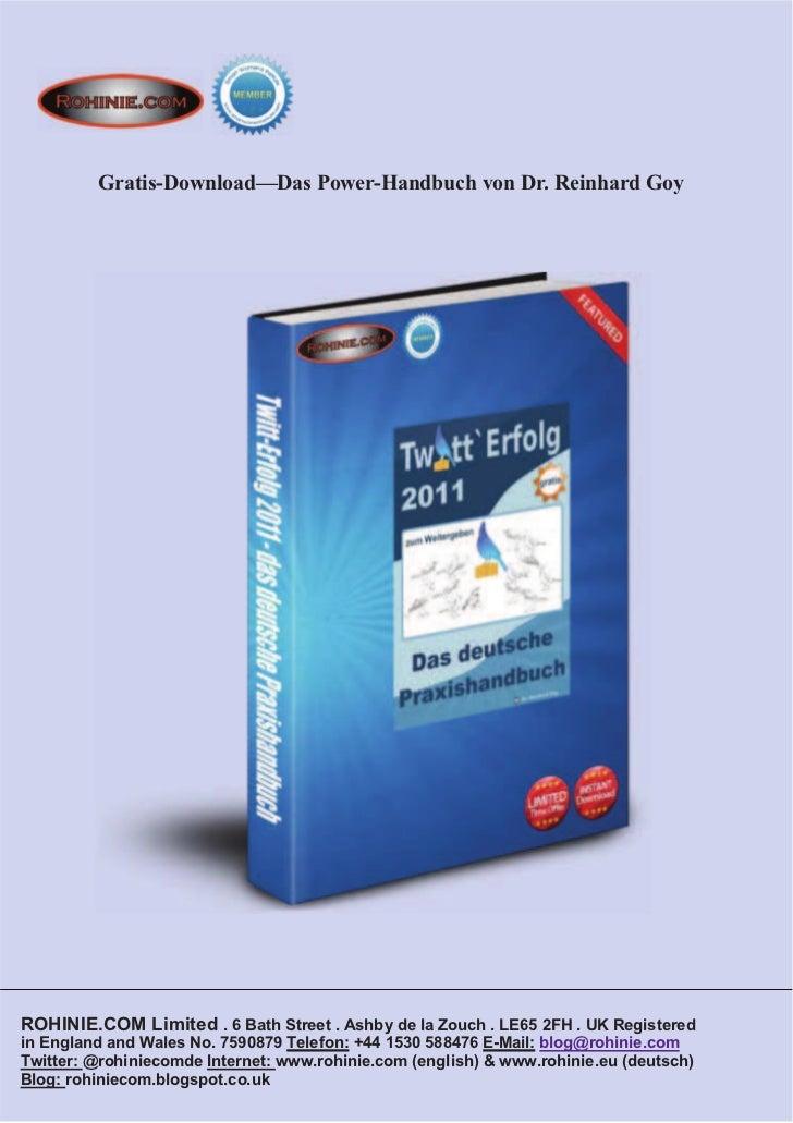Gratis-Download—Das Power-Handbuch von Dr. Reinhard GoyROHINIE.COM Limited . 6 Bath Street . Ashby de la Zouch . LE65 2FH ...