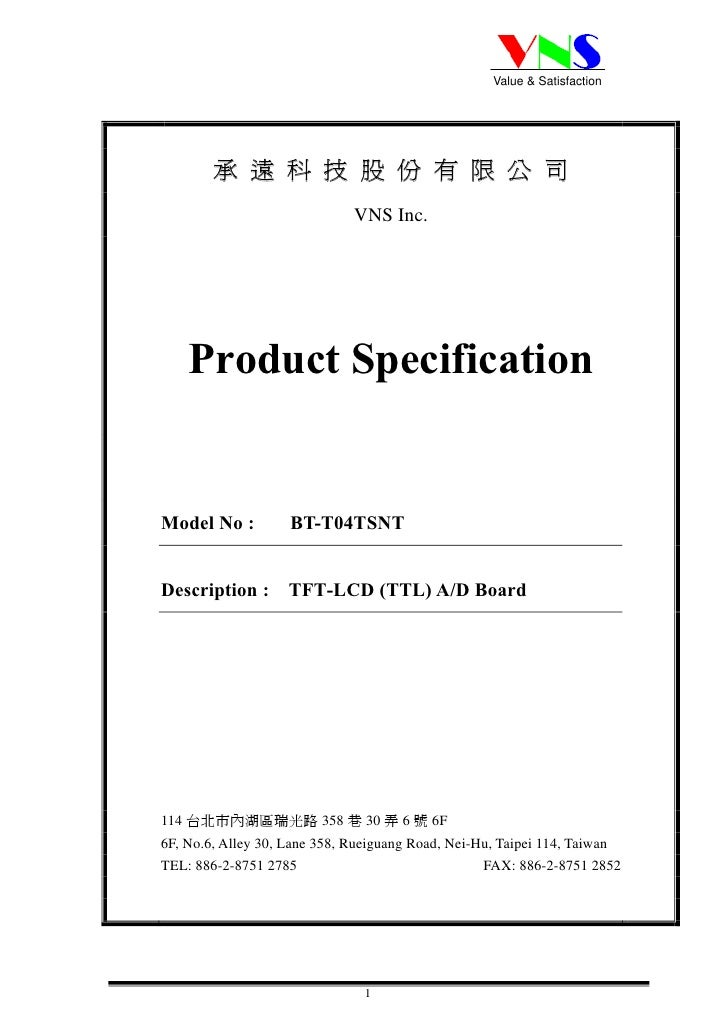 Value & Satisfaction             承遠科技股份有限公司                               VNS Inc.         Product Specification   Model N...