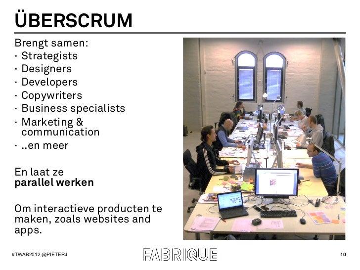 ÜBERSCRUMBrengt samen:· Strategists· Designers· Developers· Copywriters· Business specialists· Marketing &   communi...