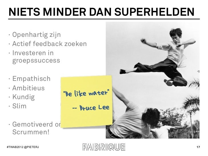 NIETS MINDER DAN SUPERHELDEN· Openhartig zijn· Actief feedback zoeken· Investeren in   groepssuccess· Empathisch· Amb...