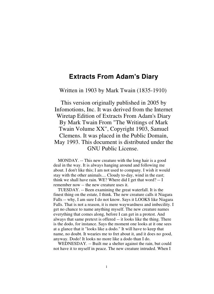 Extracts From Adam's Diary     Written in 1903 by Mark Twain (1835-1910)     This version originally published in 2005 by ...