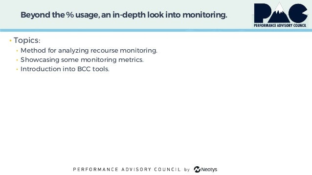 Beyond the % usage, an in-depth look into monitoring. • Topics: • Method for analyzing recourse monitoring. • Showcasing s...