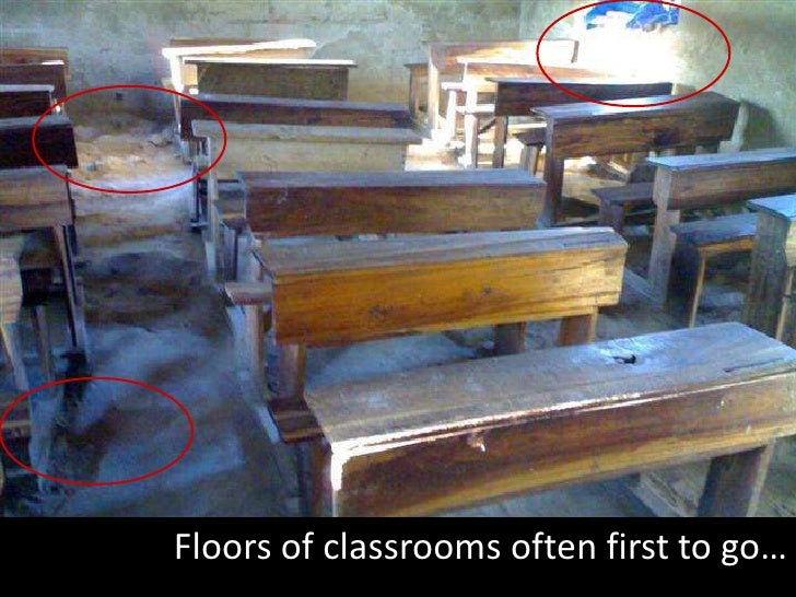 Floors of classrooms often first to go…<br />