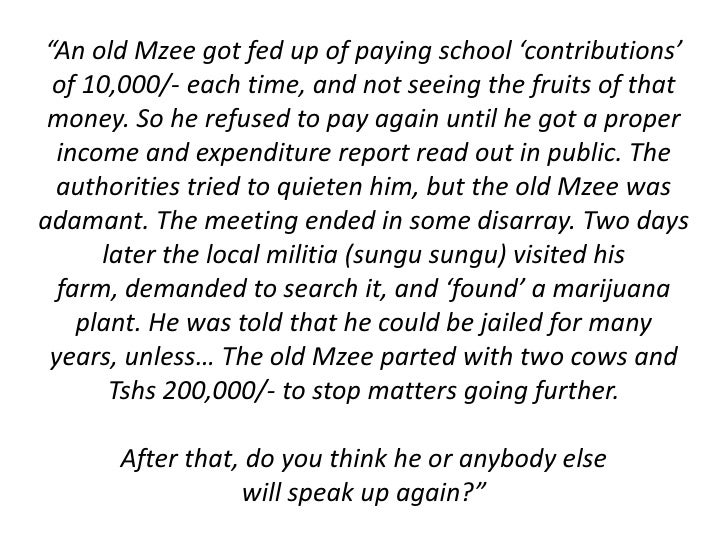 """""""An old Mzee got fed up of paying school 'contributions' of 10,000/- each time, and not seeing the fruits of that money. S..."""
