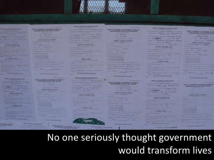 No one seriously thought government <br />would transform lives<br />