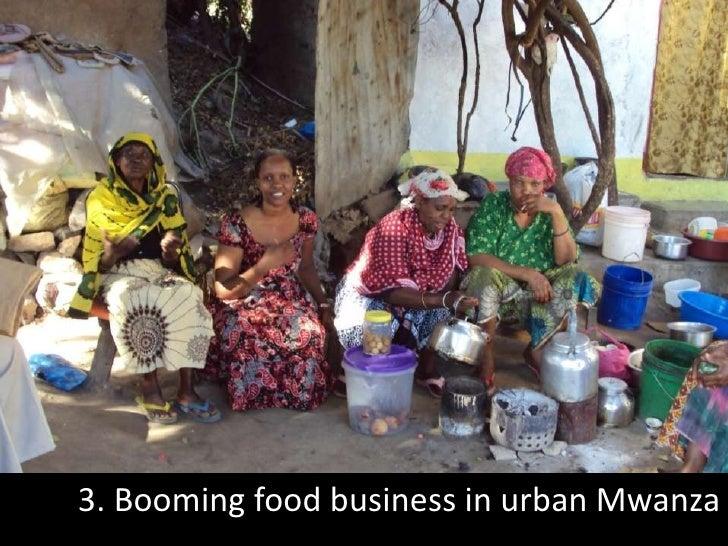 3. Booming food business in urban Mwanza<br />