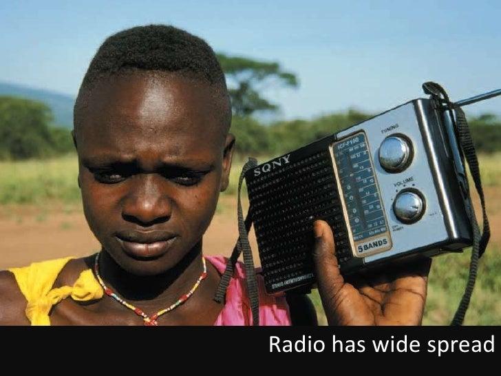 Radio has wide spread<br />