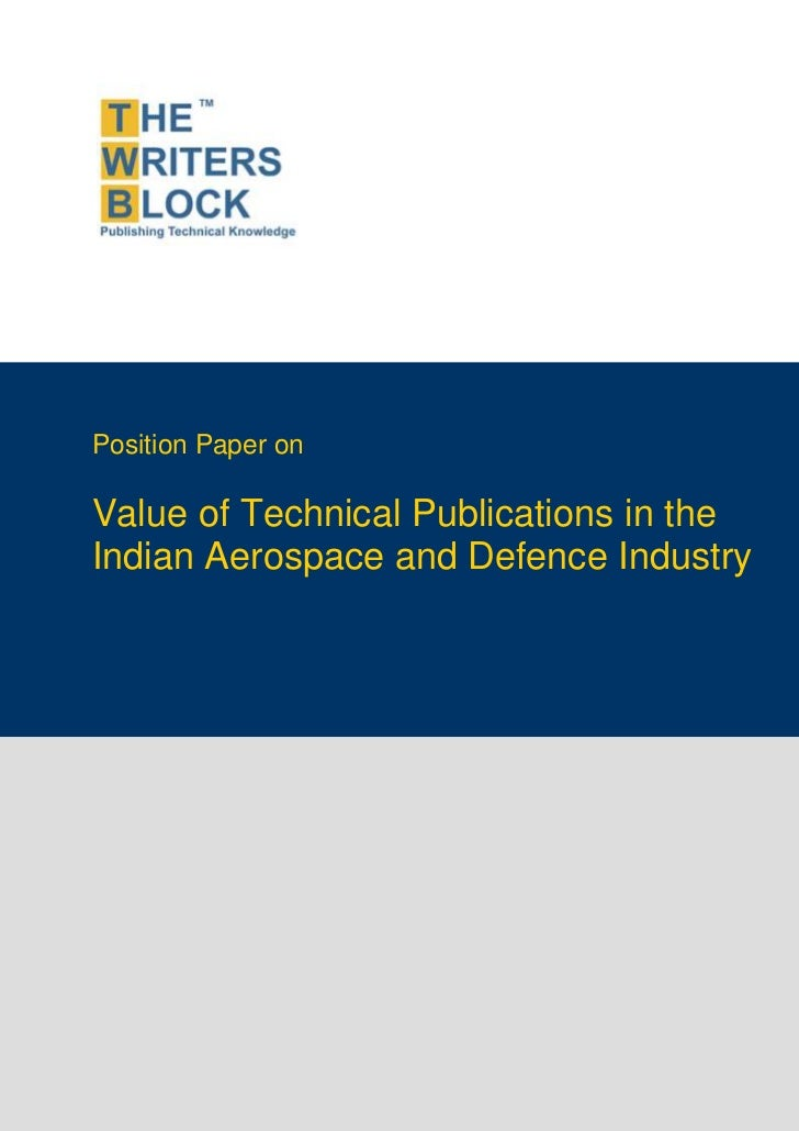 Position Paper onValue of Technical Publications in theIndian Aerospace and Defence Industry