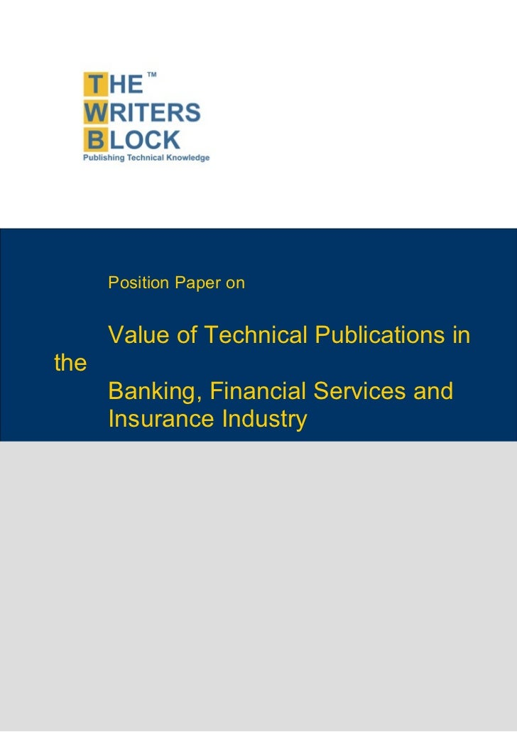 Position Paper on      Value of Technical Publications inthe      Banking, Financial Services and      Insurance Industry