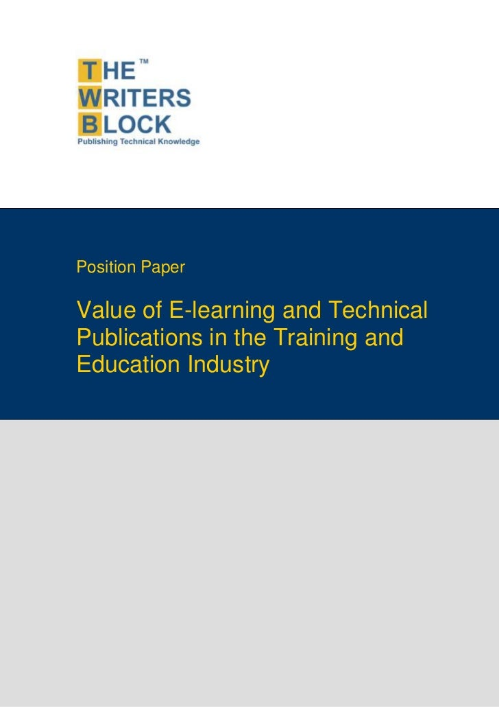 Position PaperValue of E-learning and TechnicalPublications in the Training andEducation Industry