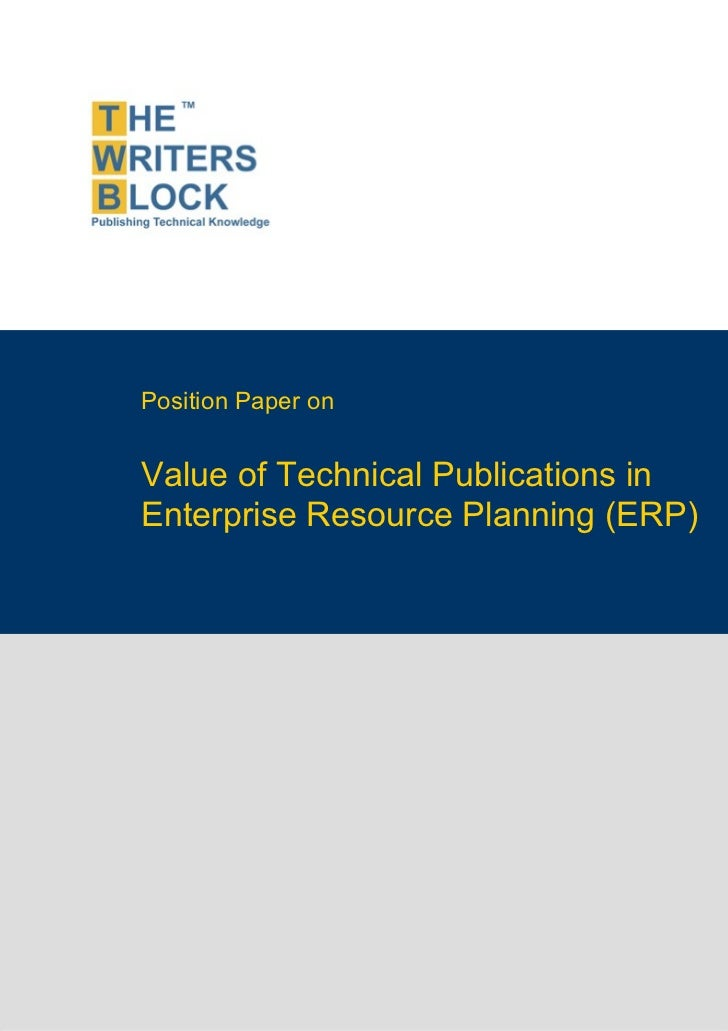 Position Paper on                    Value of Technical Publications in                    Enterprise Resource Planning (E...