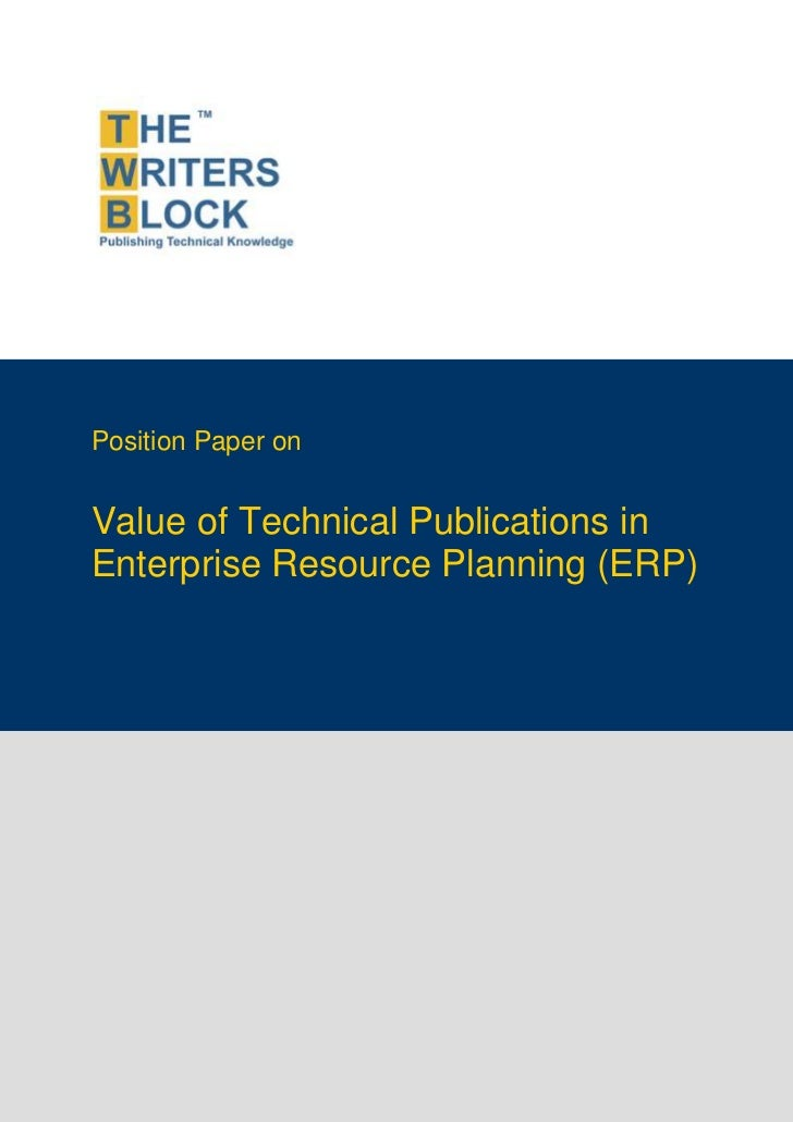 Position Paper on               Value of Technical Publications in               Enterprise Resource Planning (ERP)       ...