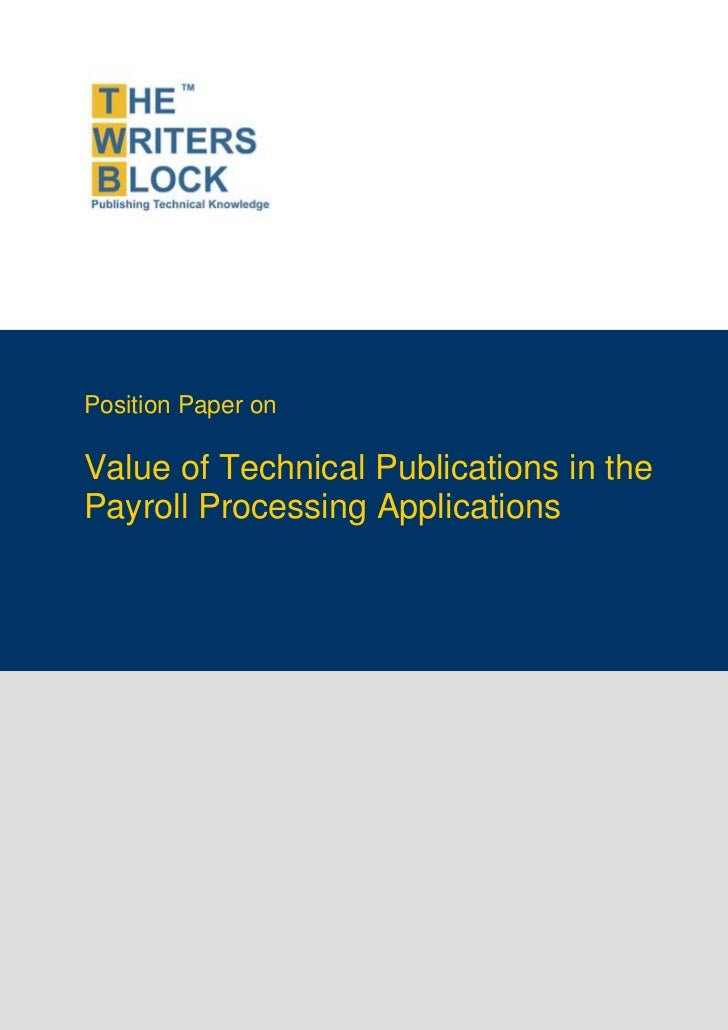 Position Paper onValue of Technical Publications in thePayroll Processing Applications