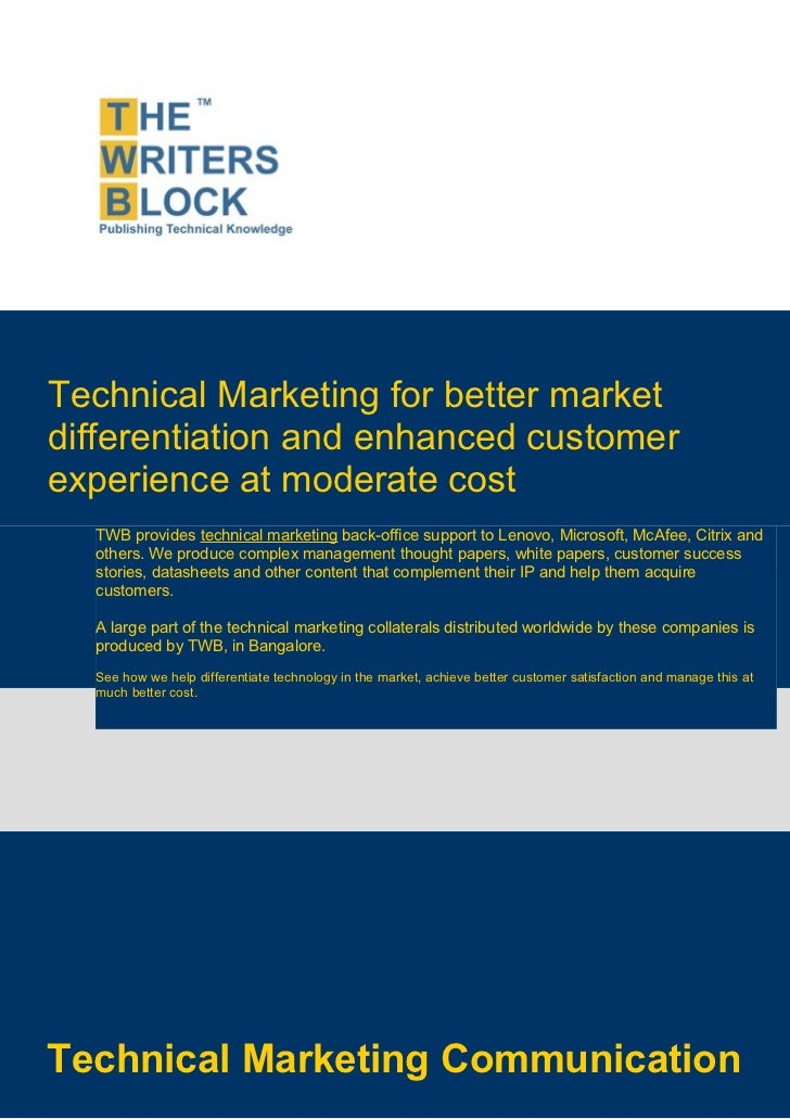 Technical Marketing for better marketdifferentiation and enhanced customerexperience at moderate cost  TWB provides techni...