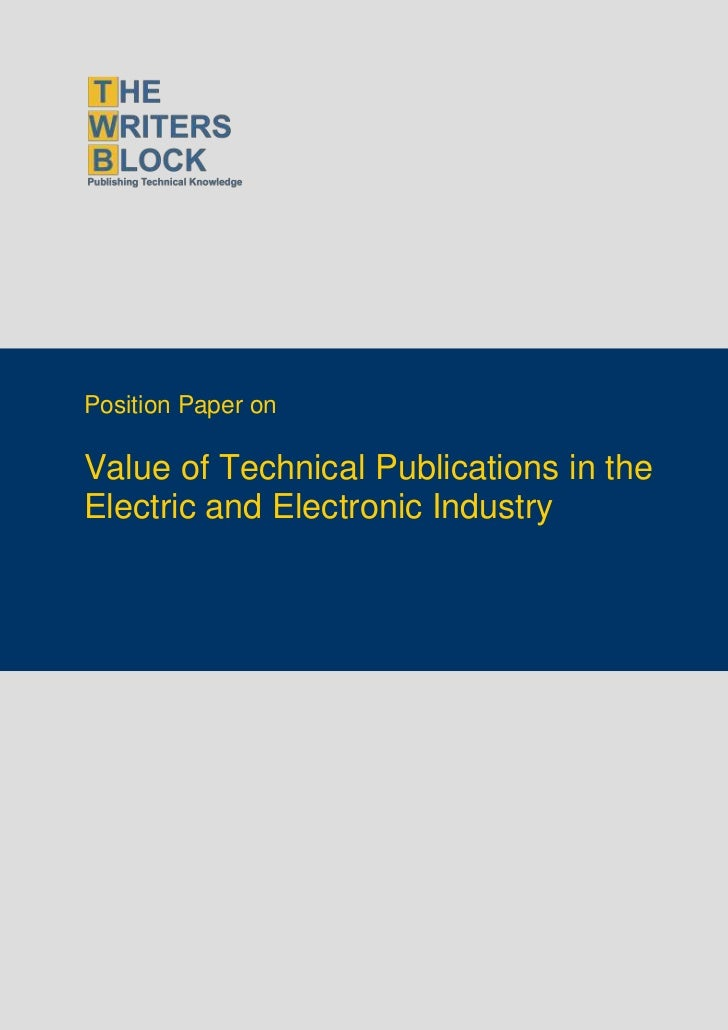 Position Paper onValue of Technical Publications in theElectric and Electronic Industry
