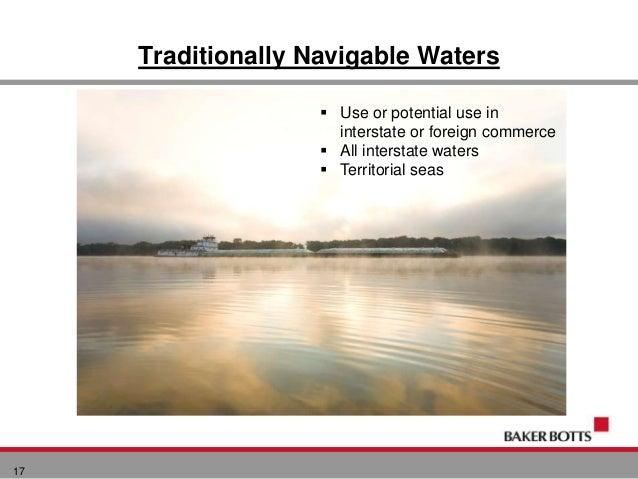 Twca webinar new waters of the united states rule 16 tributaries and adjacent waters 17 traditionally navigable publicscrutiny Images