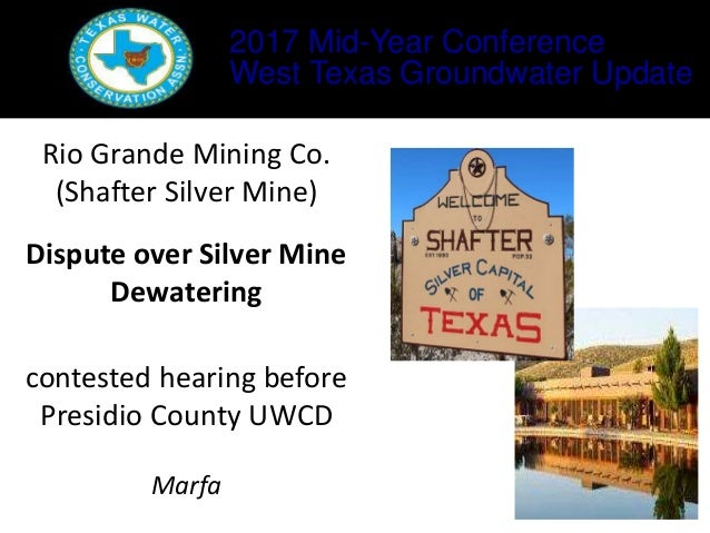 West Texas Groundwater Update, Mike Gershon & Ed McCarthy