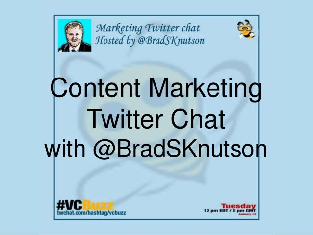 Content Marketing Twitter Chat with @BradSKnutson