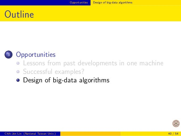 Opportunities Lessons from past developments in one machine  Algorithms and Systems (Cont'd)  At that time, every numerica...