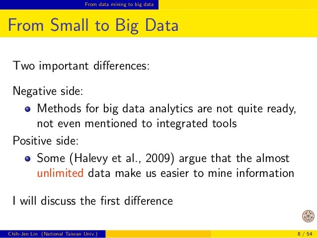 From data mining to big data  What's Big Data?   Though many de