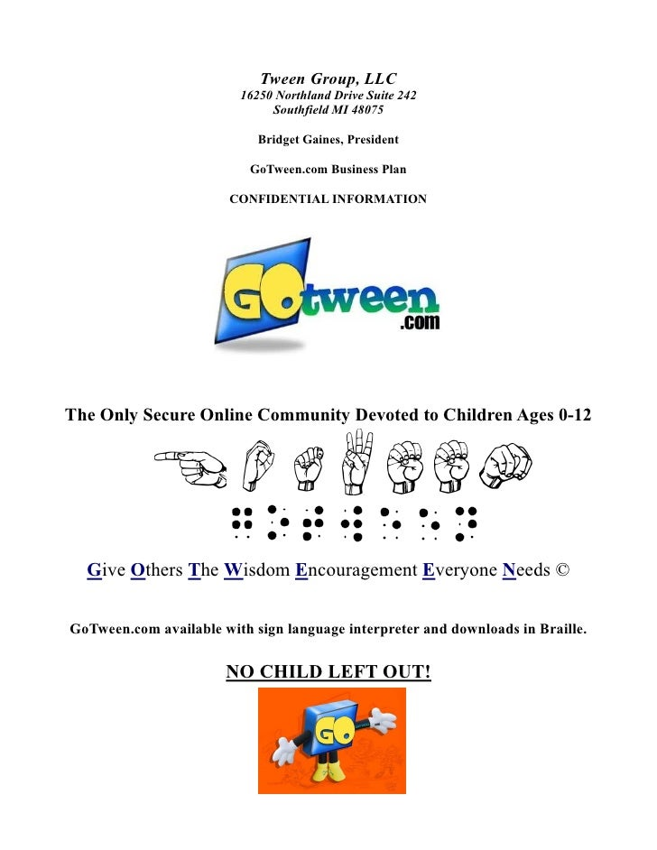 Tween Group, LLC                          16250 Northland Drive Suite 242                               Southfield MI 4807...
