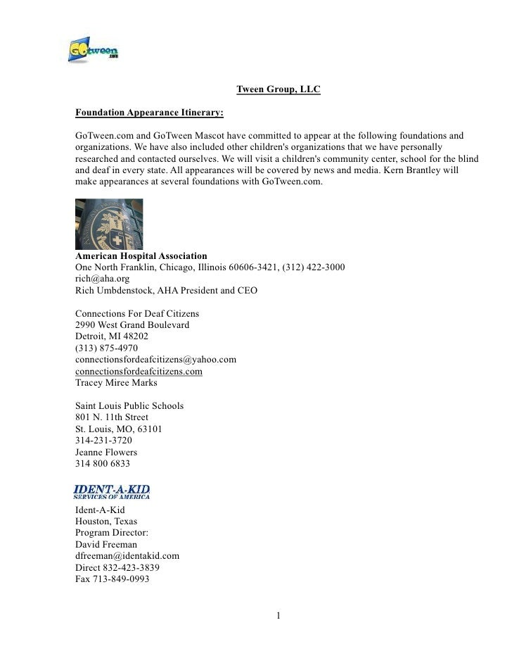 Tween Group, LLC  Foundation Appearance Itinerary:  GoTween.com and GoTween Mascot have committed to appear at the followi...